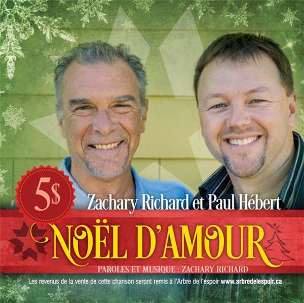 Zachary Richard & Paul Hébert Noël D'Amour Image 1